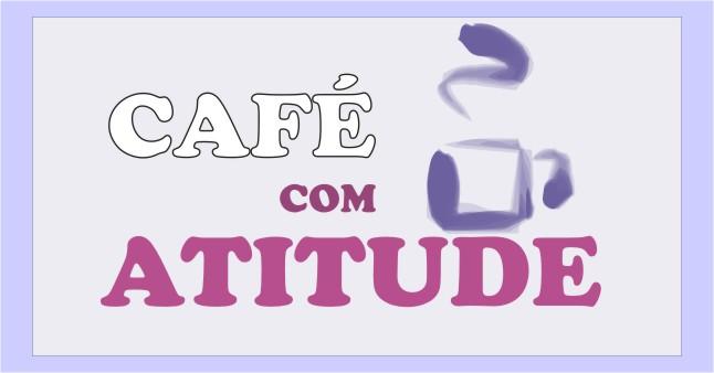 Café com Atitude