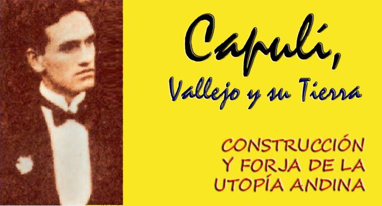 Capulí, Vallejo y su Tierra