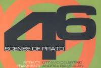 46 scenes of prato