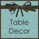 Table Inspirations & Favors