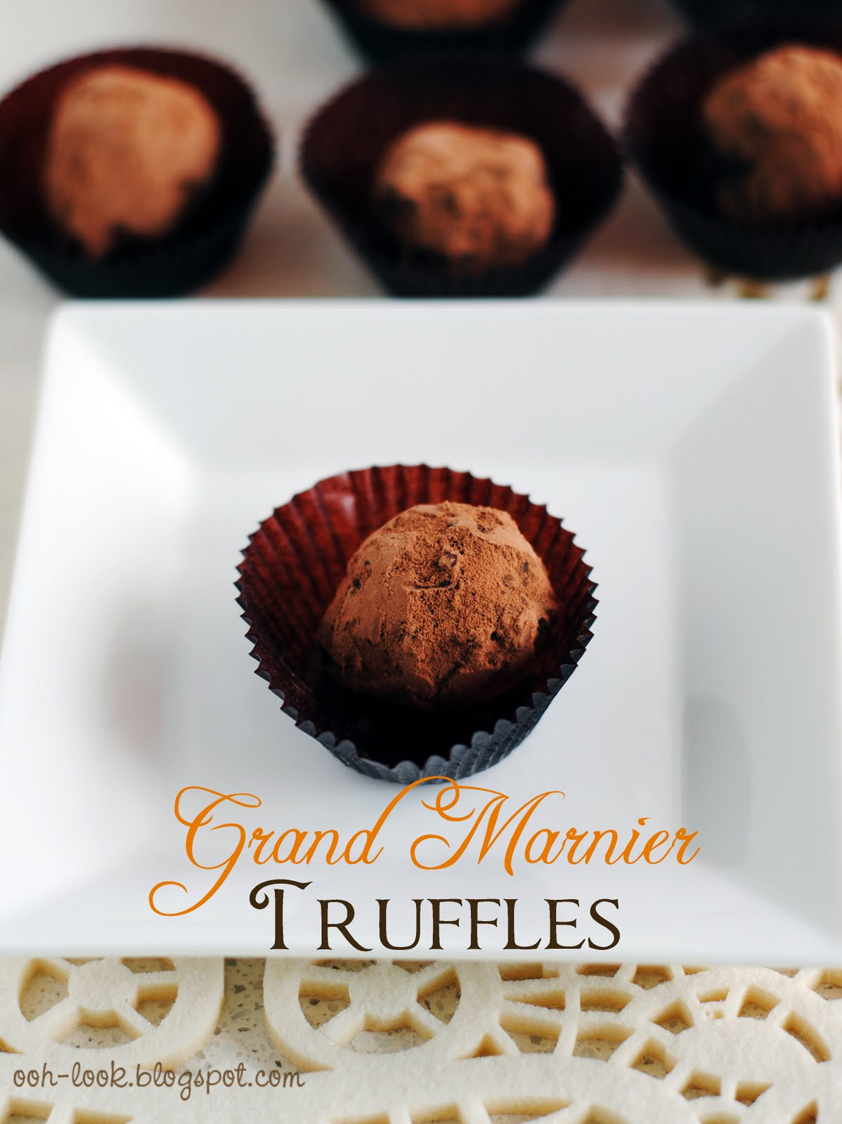 Ooh, Look...: Grand Marnier Truffles