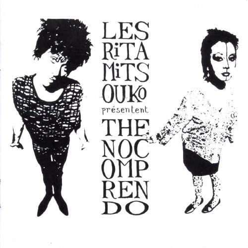 [Les+Rita+Mitsouko+-+1986+-+The+No+Comprendo+-+Front.jpg]
