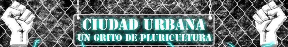 Rincon Urbano: Un grito de Pluricultura