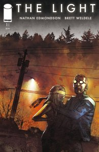 THE LIGHT #1 (of 5) story NATHAN EDMONDSON art & cover BRETT WELDELE