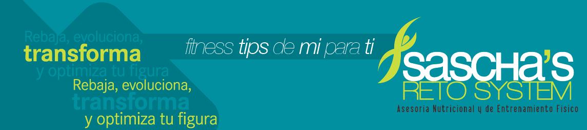 FITNESS TIPS, DE MI PARA TI