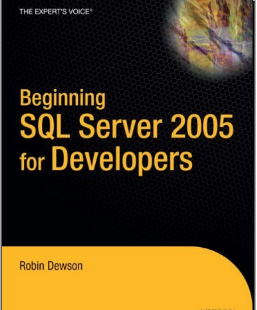 Beginning SQL Server 2008 for Developers