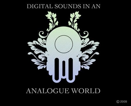 Digital Sounds in an Analogue World