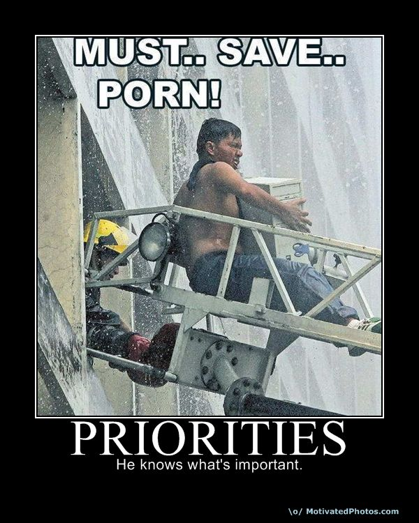 priorities demotivational poster. Priorities.