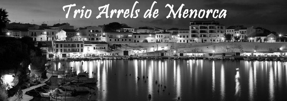 Trio Arrels de Menorca
