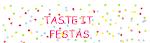 Taste It festas