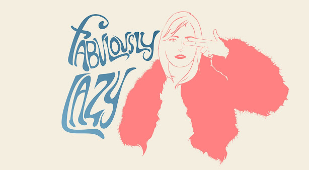Fabulously Lazy - Fashion, Music and Style