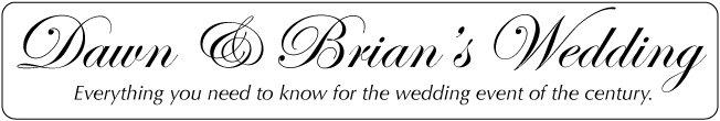 Dawn & Brian's Wedding