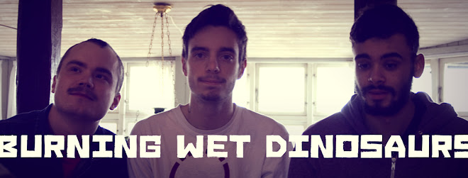 Burning Wet Dinosaurs
