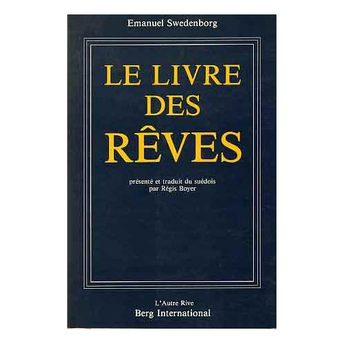 le verdoyant emmanuel swedenborg le livre des r ves. Black Bedroom Furniture Sets. Home Design Ideas