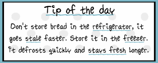 Tip: Don't store your bread in the refrigerator, it goes stale faster. Store it in the freezer. It defrosts quickly and stays fresh much longer that way!