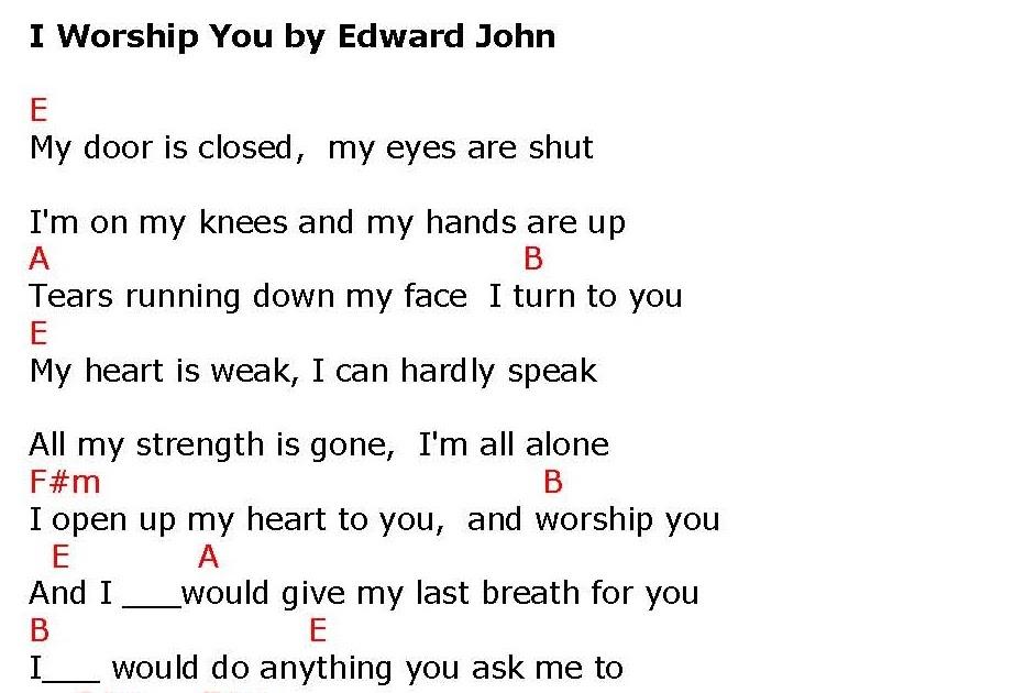 I WORSHIP YOU (Edward John) - lyrics and chords ~ Faith and Music