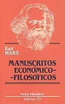 Manuscritos Economicos y Filosoficos de 1844. Karl Marx