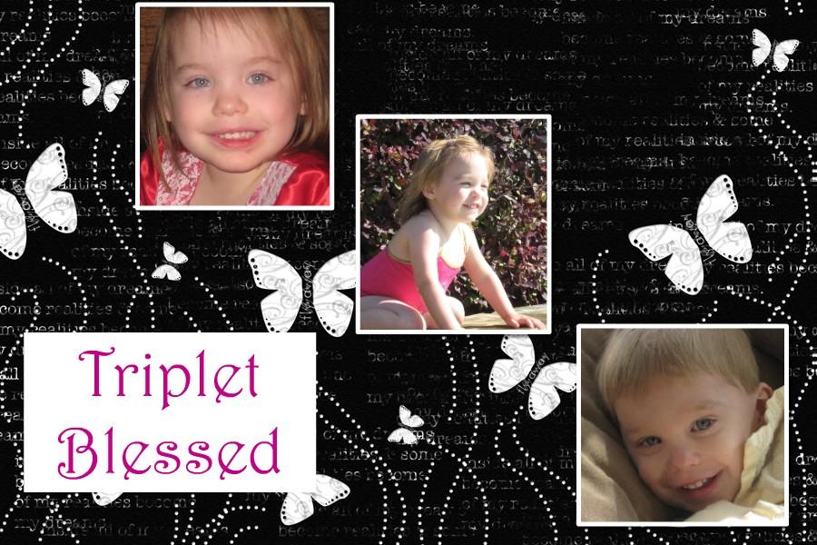 Triplet Blessed