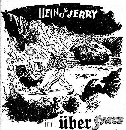 Heino und Jerry im Über Space