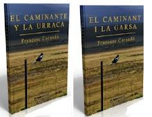 EL CAMINANTE Y LA URRACA - EL CAMINANT I LA GARSA