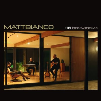 Matt Bianco - HiFi Bossanova
