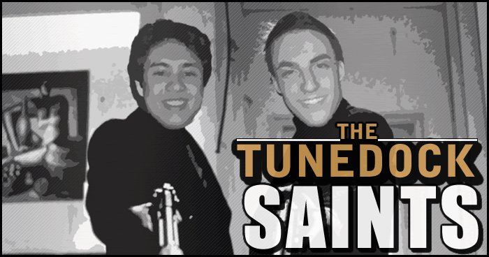 The Tunedock Saints