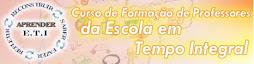 Curso de Formação para Professores da Escola de Tempo Integral