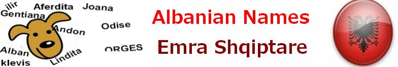 Emra Shqiptare - Nomi albanesi - Albanian name