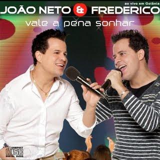 Jo�o Neto e Frederico - Vale a Pena Sonhar