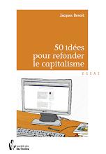 50 idées pour refonder le capitalisme