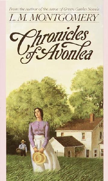 The Avonlea Chronicles: eBook Edition by Lucy Maud ...