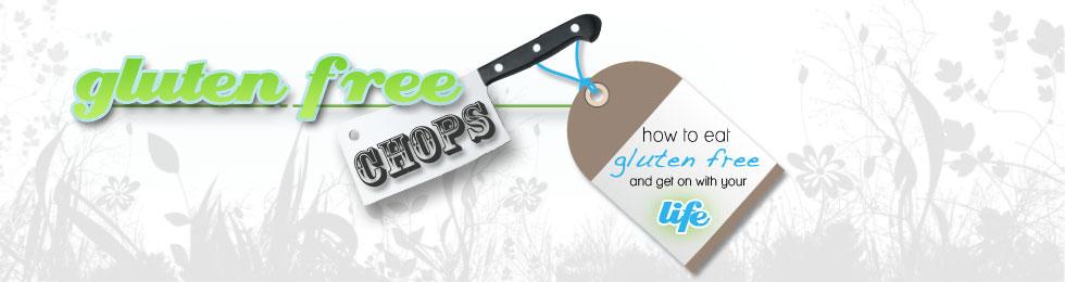 Gluten Free Chops