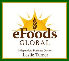 eFoods Global ~ Independent Business Owner, Leslie Turner  406-882-4177