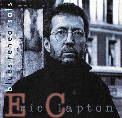 Ce que vous écoutez  là tout de suite - Page 23 Eric+Clapton+-+Blues+Rehearsals+kts+1994+Front