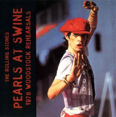 Ce que vous écoutez  là tout de suite Rolling+Stones+-+Pearls+At+Swine+-+1978+woodstock+rehearsals+front
