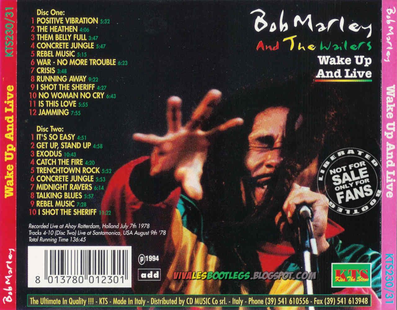 Bob Marley & The Wailers: Wake Up And Live. Ahoy Hall, Rotterdam 1978 + Santa Monica, CA 1975. (Double CD :: Kiss The Stone :: MP3 @320 kbps & FLAC)