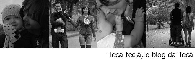 Teca-tecla, o blog da Teca