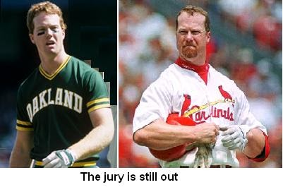 Steroid Watch: Give McGwire the benefit of the doubt...lulz