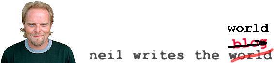 neil writes the world