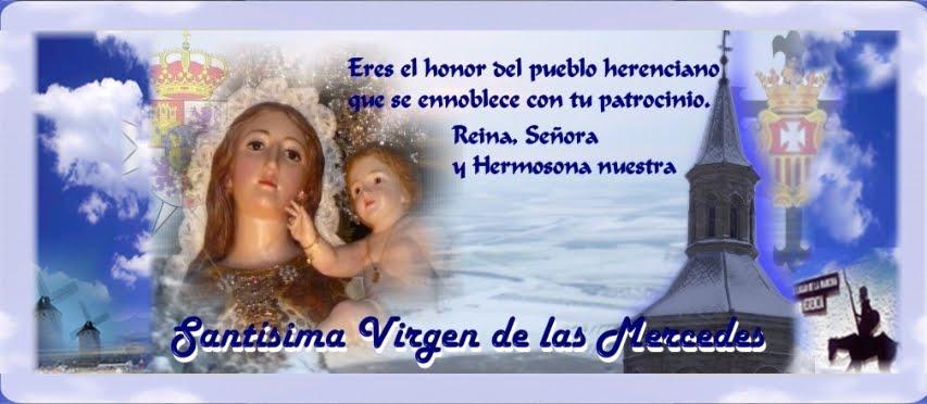 NTRA. SRA. DE LAS MERCEDES  Patrona de Herencia y Alcaldesa Perpetua