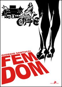FEMDOM di Giorgio Santucci - Coniglio Editore  -