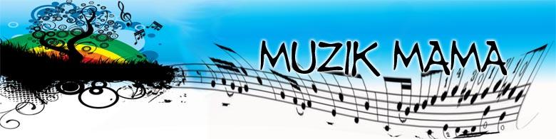 Muzik Mama