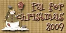 PAL FOR CHRISTMAS 2009