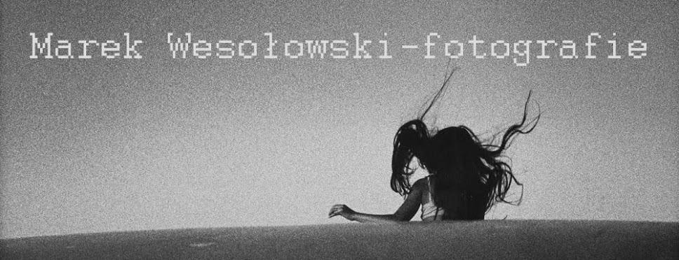 Marek Wesołowski - fotografie