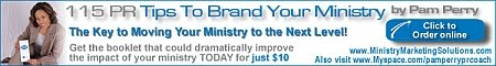 115 PR Tips to Brand YOUR Ministry. Click it!