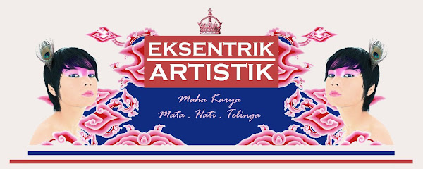 eksentrik | artistik