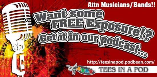 FREE EXPOSURE FOR MUSICIANS/BANDS... Want some FREE Exposure? Get it in our podcast...
