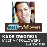 Kade Dworkin - Meet My Followers - What's Your Passion