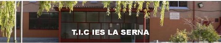 T.I.C. IES LA SERNA