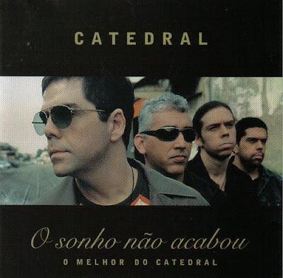 2lbz68m Baixar CD Catedral   O Sonho Não Acabou (2004)
